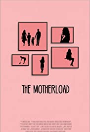 The Motherload Poster
