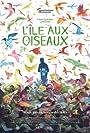 L'Île aux oiseaux (2019)