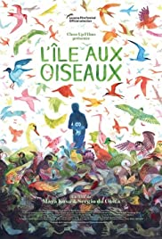L'Île aux oiseaux (2019) Poster - Movie Forum, Cast, Reviews