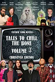 Emily Carpenter, De'Juan DeBose, Jacob Kaufman, Michelle Rose, John Catheline, Edward Haynes Jr., Marcella Michalski, Eric Wright Lee, and Angel R. Reed in Tales to Chill the Bone: Volume 3 the Christmas Special (2020)