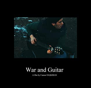 War and Guitar