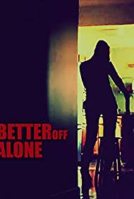 Better Off Alone (2014)