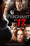 Pregnant at 17 (2016)