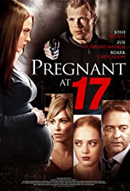 Pregnant at 17(2016) Poster - Movie Forum, Cast, Reviews