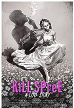 KiLL SPreE: A Love Story