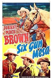 Six Gun Mesa Poster