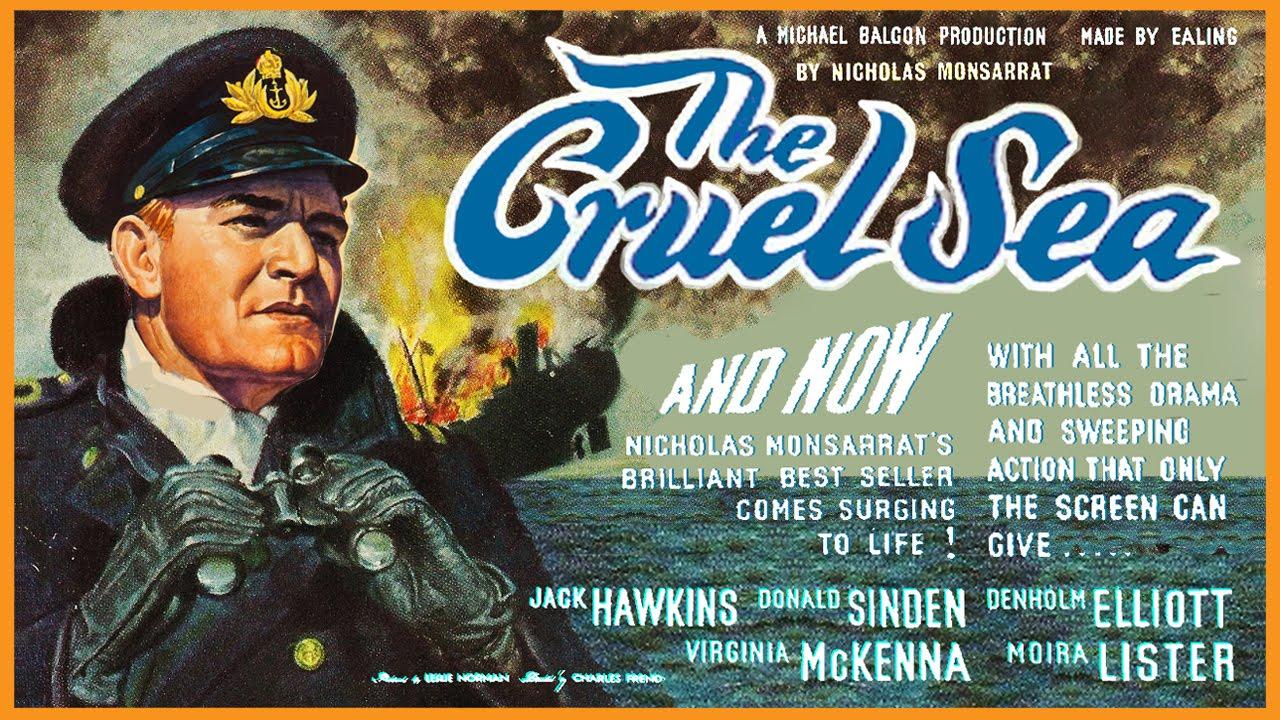 War Movie : The Cruel Sea