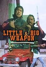 Little & Big Weapon