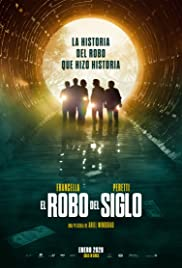 The Heist of the Century | El robo del siglo