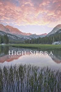High Sierra: A Journey on the John Muir Trail telugu full movie download