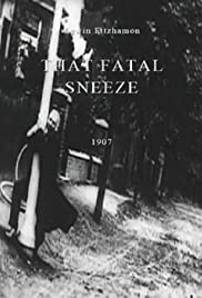 That Fatal Sneeze Poster