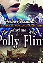 The Secret World of Polly Flint