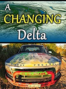 English movie full watch online A Changing Delta [hddvd]