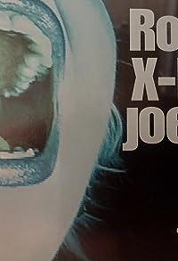Primary photo for Rosa X-Rays Joe