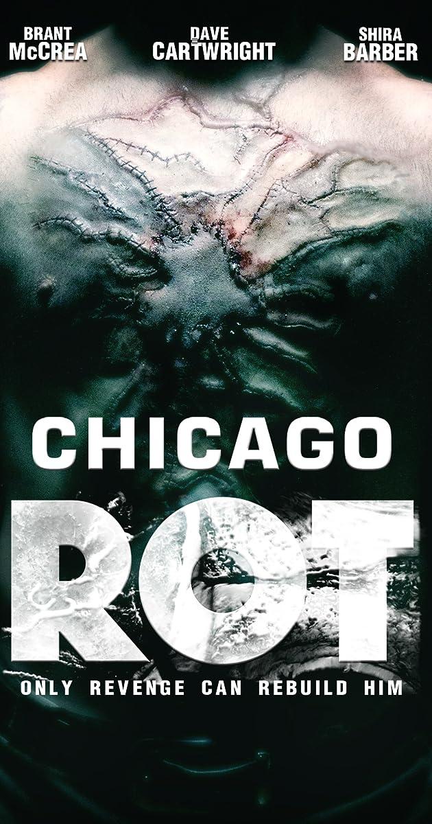 Chicago Rot (2016)