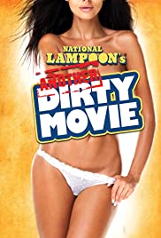 Another Dirty Movie(2012) Poster - Movie Forum, Cast, Reviews