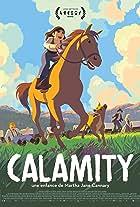 Calamity, a Childhood of Martha Jane Cannary
