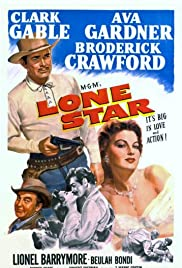 Lone Star (1952) Poster - Movie Forum, Cast, Reviews