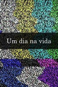 MP4 movie clips downloads Um Dia na Vida by Eduardo Coutinho [720x576]