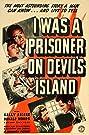 I Was a Prisoner on Devil's Island (1941) Poster