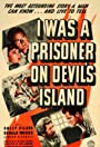 I Was a Prisoner on Devil's Island