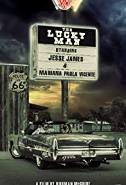 The Lucky Man (2018) Poster - Movie Forum, Cast, Reviews