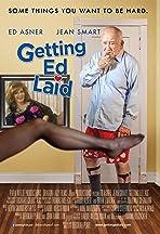 Getting Ed Laid