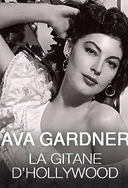 Ava Gardner, la gitane d'Hollywood: les années espagnoles de la Comtesse aux Pieds Nus Poster