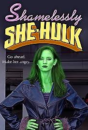 Shamelessly She-Hulk Poster