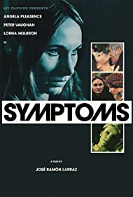 Symptoms Poster - Movie Forum, Cast, Reviews
