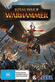 Total War: Warhammer(2016) Poster - Movie Forum, Cast, Reviews