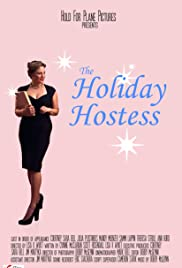 The Holiday Hostess Poster