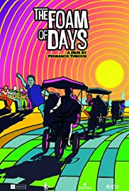 The Foam of Days Poster