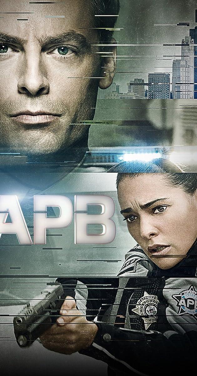APB (TV Series 2016–2017) - Full Cast & Crew - IMDb