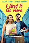 Gillian Jacobs Heads Back to School in the First Trailer for I Used To Go Here