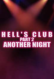 Hell's Club Part 2. Another Night Poster