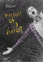 The Pursuit of a Vision
