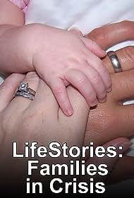 Lifestories: Families in Crisis (1992)
