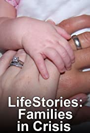Lifestories: Families in Crisis Poster