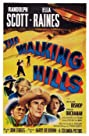 The Walking Hills (1949) Poster