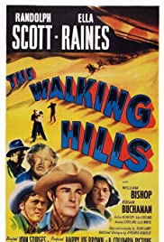The Walking Hills (1949) Poster - Movie Forum, Cast, Reviews