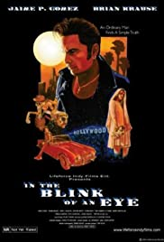 In the Blink of an Eye(2005) Poster - Movie Forum, Cast, Reviews