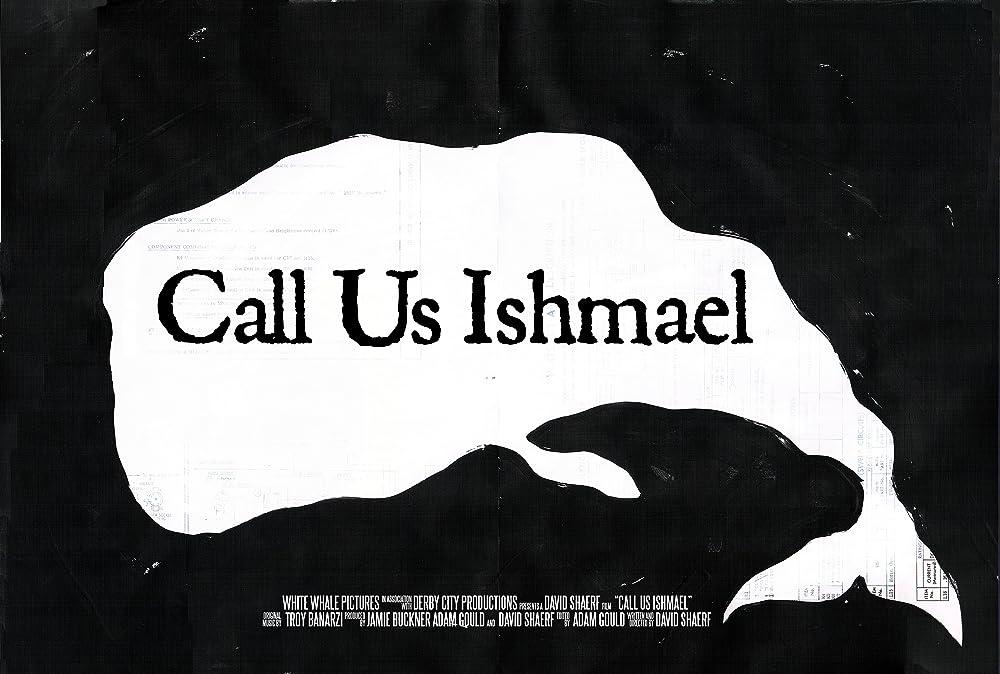 Call Us Ishmael 2018