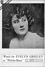 Evelyn Greeley in Phil-for-Short (1919)