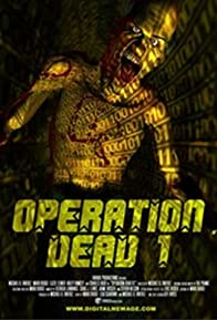 Primary photo for Operation Dead One