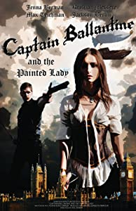 Best quality free movie downloads Captain Ballantine and the Painted Lady [BluRay]