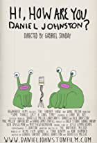 Hi, How Are You Daniel Johnston?