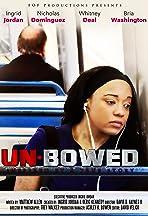 Un-bowed