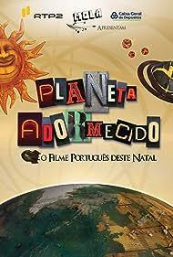 Planeta Adormecido (2010)