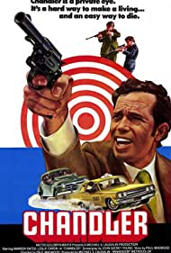 Chandler (1971) Poster - Movie Forum, Cast, Reviews